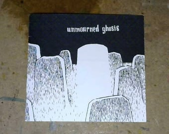 Unmourned Ghosts - zine