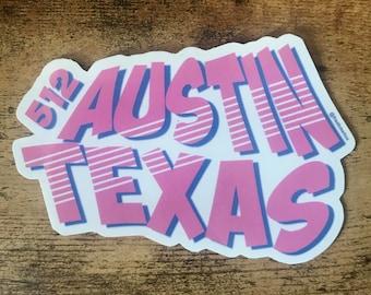 Vinyl Sticker Vinyl Decal Sticker Decal Austin Sticker - Vinyl decals houston tx