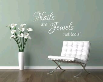 Nails are jewels not tools! wall art sticker Beauty Salon girls bedroom lounge living room insprational quote home decor
