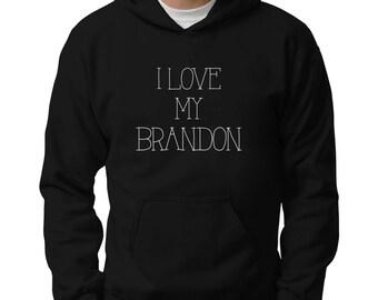 I love my Brandon Hoodie