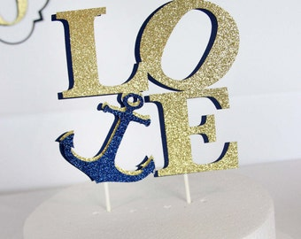 LOVE Anchor Cake Topper / Nautical Wedding - Nautical Bridal Shower / Tying the Knot / Birthday - Party / The CELEBRATE Crate - CUSTOMIZABLE