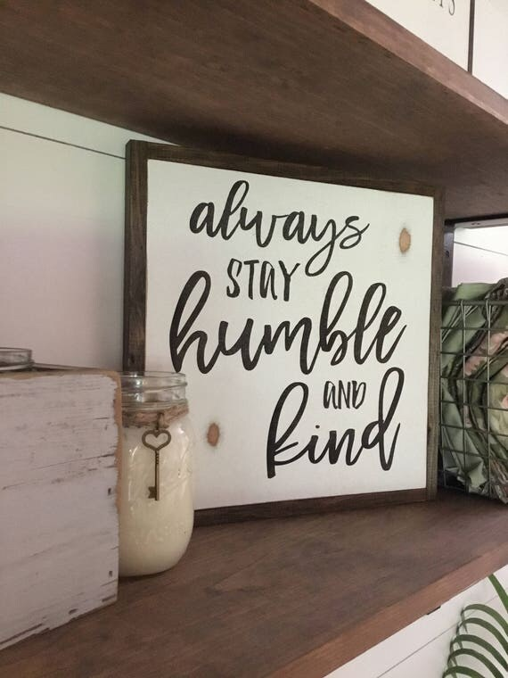 HUMBLE & KIND 1'X1' sign | distressed wooden sign | farmhouse decor | shabby chic home decor | always stay humble and kind