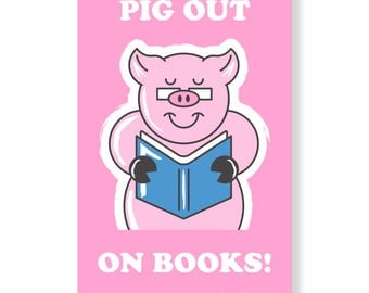 Pig Out On Books! Poster