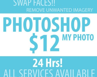 Photoshop fix for photos. 24 Hr.  ALL SERVICES.  Remove unwanted blemishes.  Swap faces from one family photo to another.  Nip / Tuck.