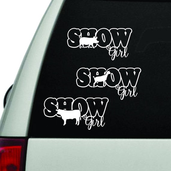 Show Girl Window Decal Pig Goat Steer Ffa Life