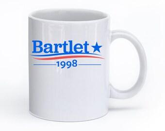 WEST WING Mug, President BARTLET, Bartlet 1998, Bartlet For America, Jed Bartlet, Vote For Bartlet, West Wing Gift, The West Wing, Bartlet
