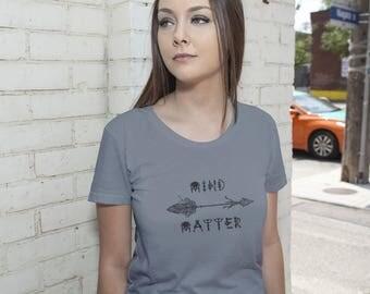 MIND OVER MATTER Heather Tee, Mind Over Matter, Positive Tee, Inspirational