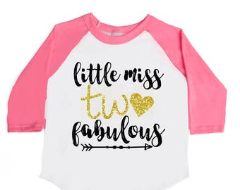 Little Miss TWO Fabulous - Two and Fabulous - TWO Fabulous - Two Year Old - Birthday Outfit - 2nd Birthday Shirt - Girls' Birthday Shirts