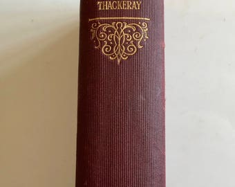 The Virginians / Antique Book The Virginians by W M Thackeray 1859 Maroon Cloth - Printed in Great Britain Collin's Clear Type-Press