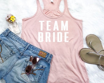 Team Bride Bridesmaids Tank Top, Bachelorette Party Tank Top, Bridal Shower Gift, Maid of Honor Tank Top, Bridal Party Shirts