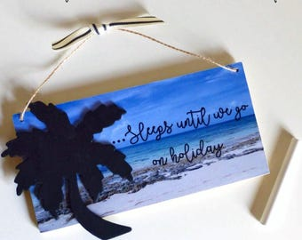 Holiday Chalkboard Countdown Hanging Plaque with Palm tree chalkboard Andy Chalk stick