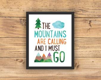 The Mountains are Calling and I Must Go, Mountain Nursery Art, Adventure Nursery, Boys Room Art, Mountain Decor, Baby Boy Nursery, PRINTABLE