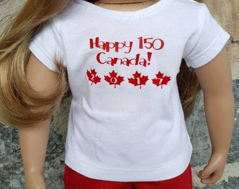 Happy 150 Canada Graphic T-shirt Fits All 18 Inch Dolls Like American Girl - Journey Girl  - Maplelea  - Newberry  - My Life - Journey Girl
