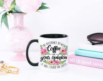 Funny Sassy Mug - Sarcastic Mug - Statement Mug - Funny Coffee Mug - Rude Mug - Mug for Coworkers - Funny Coworker Mug - Coworker Coffee Mug