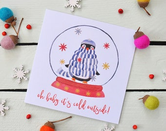 Christmas Card - Jolly Penguin - Oh Baby It's Cold Outside - Cute Character Greeting Card - Snow Globe - Snowflakes - Stripy Scarf