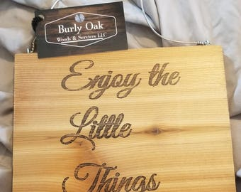 Cedar Sign Little Things