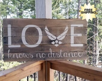 LOVE Knows No Distance, AirForce, Air Force, Military, Rustic Sign