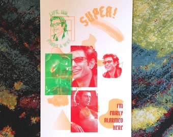 Jeff Goldblum Reject Screenprint