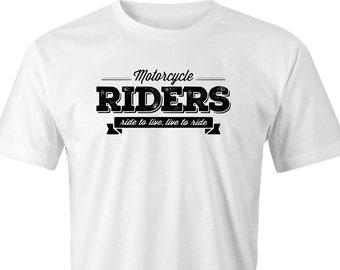"Motorcycle Riders ""Ride to Live, Live to Ride""  print T-shirt, Adults Motorbike Riders T-Shirt, Bikers Adults Printed T-Shirt. Bikers Logo."