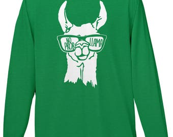 No Prob Llama Mens Long Sleeve T-shirt - Sassy Attitude Classy Attention Funny Humor Joke Pun Parody Word Play- DT-00891