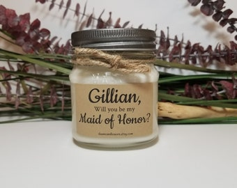 Will You Be My Maid Of Honor Gift  - 8oz Personalize Candle - Bridesmaid Proposal Candle - Soy Candles Handmade - Bridal Party Favor
