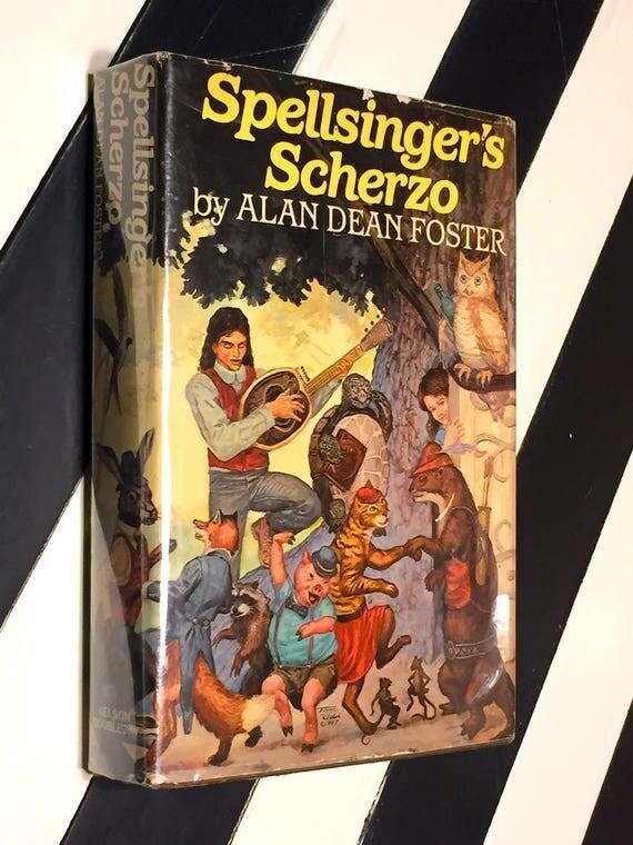Spellsinger's Scherzo by Alan Dean Foster (1986) hardcover book