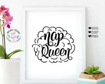 nap queen svg, sleep svg, girls svg, t-shirt designs, totes designs, mug designs, designs for clothes, stencil designs, decal designs, cameo