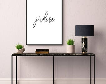 J'adore, Typography Printable Poster 8x10, Downloadable, Art Room Decor, Digital File, Instant Wall Art, Quote