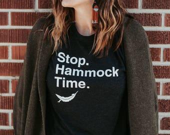Hammock Time - Stop & Gift This Shirt, Hammock, Camping, Funny Shirt