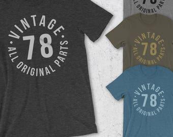 40th Birthday Gifts For Women & Men - Gift for man - VINTAGE 78 Shirt - All Original Parts 40th Birthday Shirt -40th Birthday T-Shirt -funny