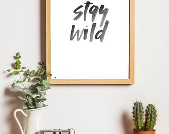 Stay Wild, Instant Download