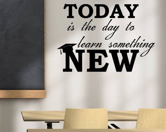 Education Motivational Quote Decal Today Is The Day Saying Sticker Vinyl Lettering Study School Wall Art Classroom College Dorm Decor ed8