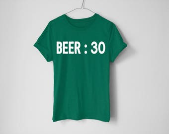 Beer : 30 Shirt - St Patrick's Day Shirt - St Patty's Shirt - Shamrock Shirt - Irish Shirt - Day Drinking Shirt - Beer Shirt