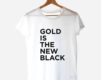 Gold Is The New Black