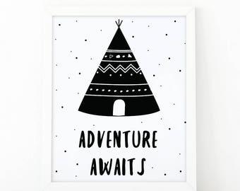 Adventure awaits, Quote print, nursery print, kids room decor, nursery wall art, quote printable, black and white, printable art, tribal art