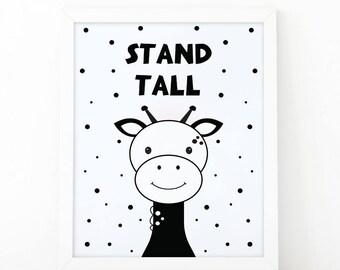 Giraffe Print, Stand tall, Instant download, Nursery print, Kids Print, Safari Nursery Decor, Jungle printable, Animal Nursery Printable