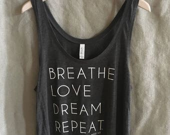 2.1 Dark Grey Flowy Tank. Eco-Friendly. Yoga. Wanderlust. Festival. Boho. Chill. Zen. Breathe. Love. Dream.