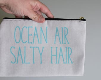 Ocean Air Salty Hair, Ocean Makeup Bag Large, Small Make Up Pouch, Destination Wedding Bridesmaid Gifts, Zippered Cosmetic Bag For Beach
