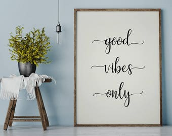 Good Vibes Print | Wall Decor | Good Vibes Only | Minimalist Wall Art | Good Vibes Only Art