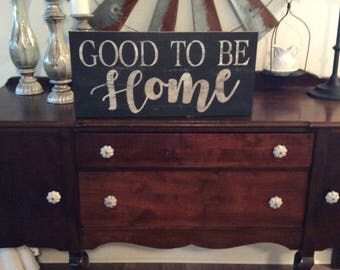 Large Good to be home sign / farmhouse sign / rustic wall decor / lodge decor / farmhouse wall decor / hand painted sign