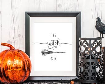 The Witch Is In Art, 8 x 10 or 11 x 14, Halloween Art Print, Halloween Decor, Home Decor Print, Printed & Shipped
