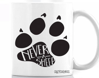Never a Sheep Coffee Mug