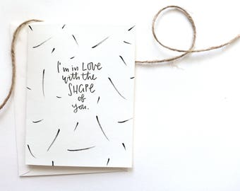 I'm In Love With The Shape Of You Card | Ed Sheeran | Anniversary Cards | Friendship Cards | Boyfriend Card | Valentines Day Cards