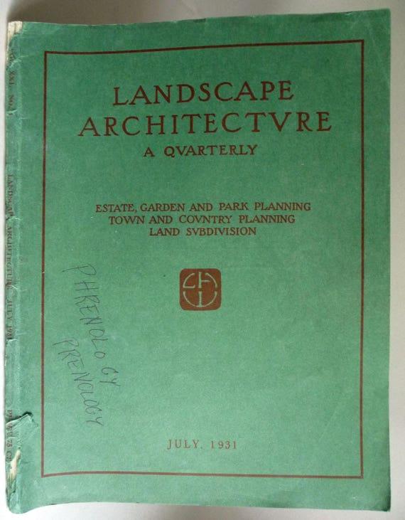 Landscape Architecture A Quarterly Estate, Garden and Park Planning Vol. XXI No. 4 July, 1931