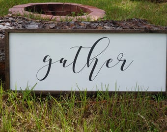 Gather Sign / Large Gather Wood Sign / Home Decor / Farmhouse Decor / Living Room Decor / Handmade Wooden Sign / Rustic Wood Sign / Gather