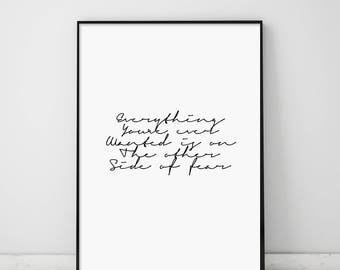 Everything you, ever wanted, is on the other, side of fear, Fitness Quote, Fitness Print, Calligraphy, Hand Written, Inspirational
