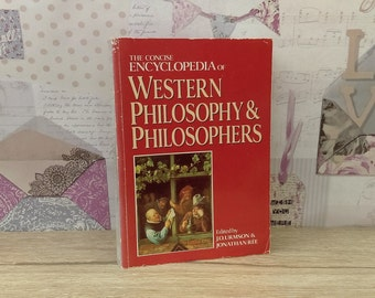 The Concise Encyclopedia Of Western Philosophy And Philosophers By J. O. Urmson & Jonathan Ree (Routledge, 1993) Vintage Paperback