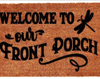 Welcome to Our Front Porch Doormat