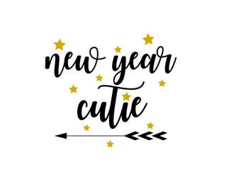 New Year Cutie svg, Happy New Year SVG, New Year, New Years Eve File, Easy Cricut Cutting File, year 2018 svg file, kiss me now before svg
