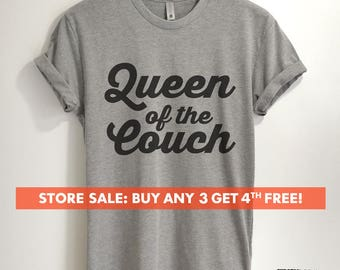 Queen Of The Couch T-shirt, funny wife t-shirt, mom life tshirt, nap queen, namaste, lazy day t-shirt, Short & Long Sleeve T-shirt